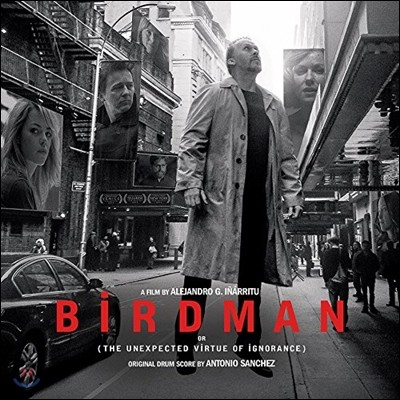 버드맨 영화음악 - 오리지널 드럼 스코어 (Birdman: The Unexpected Virtue Of Ignorance Original Drum Score by Antonio Sanchez 안토니오 산체스) [2 LP]