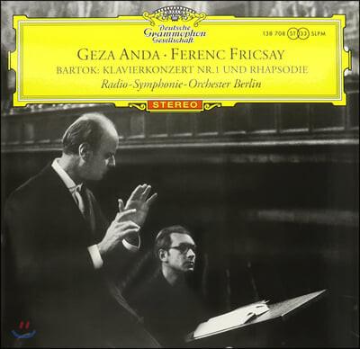 Geza Anda / Frenec Fricsay 바르톡: 피아노 협주곡 1번, 랩소디 (Bartok: Piano Concerto No.1, Rhapsody Op.1) [LP]