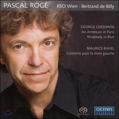 Pascal Roge 거쉰: 파리의 미국인, 랩소디 인 블루 / 라벨: 왼손 협주곡 (Gershwin: An American in Paris, Rhapsody in Blue / Ravel: Concerto pour la Main Gauche)