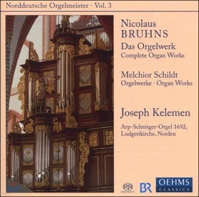 Joseph Kelemen 북독일 오르간 마이스터 3 - 브룬스 / 쉴트: 오르간 작품집 (Norddeutsche Orgelmeister - Bruhns / Schildt: Organ Works)