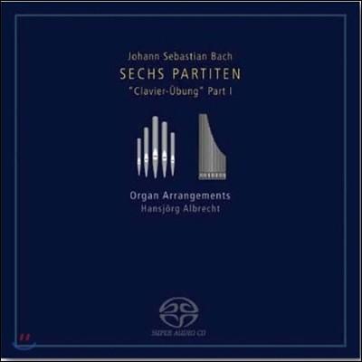 Hansjorg Albrecht 바흐: 클라비어 연습곡 1 - 여섯 개의 파르티타 (Bach: Clavier-Ubung Part I - Six Partitas) 한스외르크 알브레히트