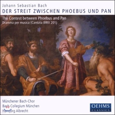 Hansjorg Albrecht 바흐: 포이보스와 판의 싸움 (Bach: The Contest Between Pheobus and Pan BWV201)