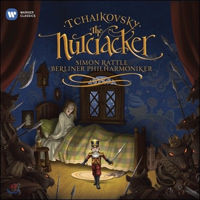Simon Rattle 차이코프스키: 호두까기 인형 (Tchaikovsky: The Nutcracker)