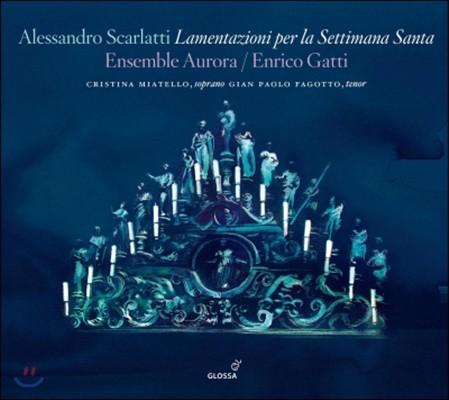 Enrico Gatti A.스카를라티: 성주간을 위한 애가 (Scarlatti: Lamentazioni Per La Settimana Santa)
