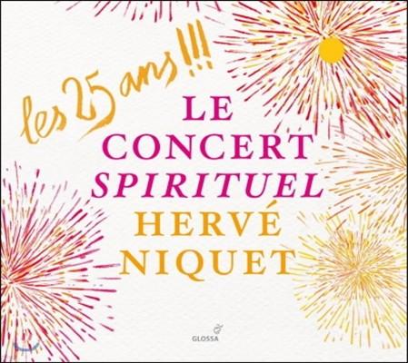 Herve Niquet 르 콩세르 스피리튀엘 - 25주년을 기념하며 (Le Concert Spirituel - A 25th Anniversary Celebration)