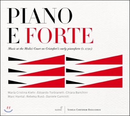 Chiara Banchini 피아노 & 포르테: 크리스토포리의 피아노로 연주한 메디치 궁정의 음악 (Piano E Forte: Music At The Medici Court On Cristofori's Early Pianoforete)