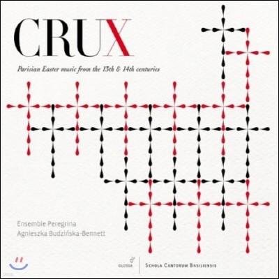 Agnieszka Budzinska-Bennett 13-14세기 파리의 부활절 음악 (Crux - Parisian Easter Music From The 13-14th Centuries)