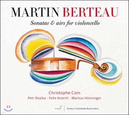 Christophe Coin 베르토: 첼로를 위한 소나타와 에어 (Martin Berteau: Sonatas and airs for violoncello)