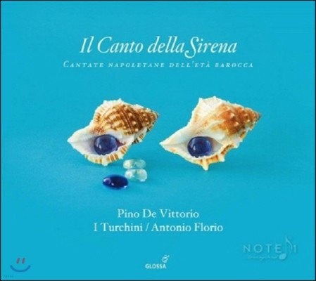 Antonio Florio 바로크 시대 나폴리 지역의 노래 (Il Canto della Sirena - Cantate Napoletane Dell'eta Barroca)