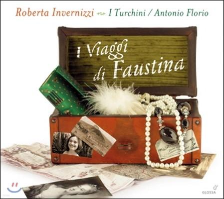 Antonio Florio 파우스티나의 여행 - 포르포라, 빈치, 만치니, 사로, 보논치니의 오페라 아리아 (Viaggi di Faustina - Porpora / Vinci / Mancini / Sarro / Bononcini: Arias)