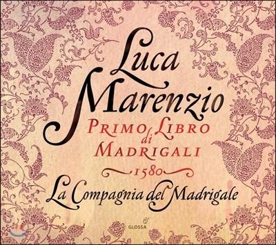 La Compagnia Del Madrigale 마렌치오: 마드리갈 1집 1580년 (Marenzio: Madrigali Vol.1 1580)