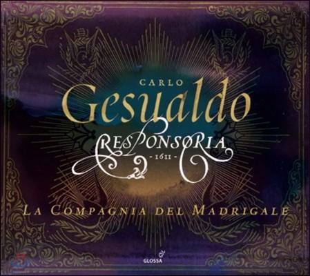 La Compagnia Del Madrigale 제수알도: 레스폰소리아 1611년 (Gesualdo : Responsoria 1611) [3CD]