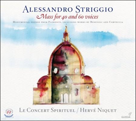 Herve Niquet 스트리지오: 40성부와 60성부 미사곡 및 모테트 (Striggio: Mass for 40 and 60 Voices)