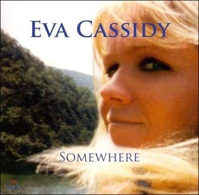 Eva Cassidy (에바 캐시디) - Somewhere [LP]