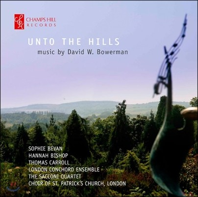 Sophie Bevan 데이빗 모어만: 작품집 (Unto the Hills - David Bowerman: Works)