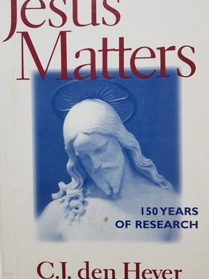 Jesus Matters : 150 years of research