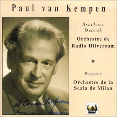 Paul van Kempen 브루크너: 교향곡 4번 `로맨틱` / 드보르작: 교향곡 9번 `신세계` / 바그너: 탄호이저 서곡