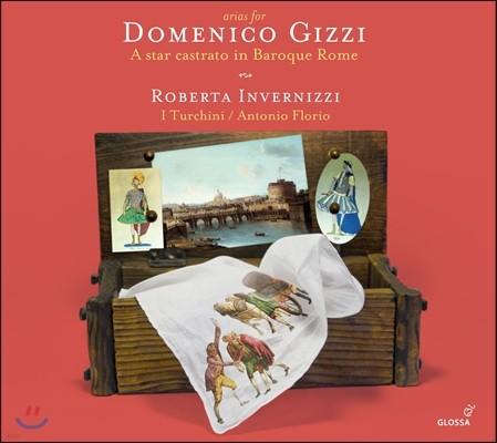 Roberta Invernizzi 도메니코 기치를 위한 아리아 - 바로크 시대 로마의 스타 카스트라토 (Arias for D. Gizzi - A Star Castrato in Baroque Rome)