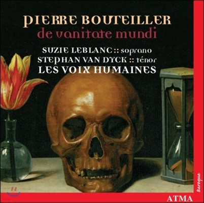 Les Voix Humaines 부테이에: 덧없는 세상 - 모테트와 레퀴엠 (Bouteiller: De Vanitate Mundi - Motets, Requiem)