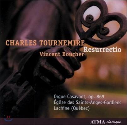 Vincent Boucher 투르느미르: 오르간 작품 1집 - 부활 (Tournemire: Works for Organ Vol.1 - Resurrectio)