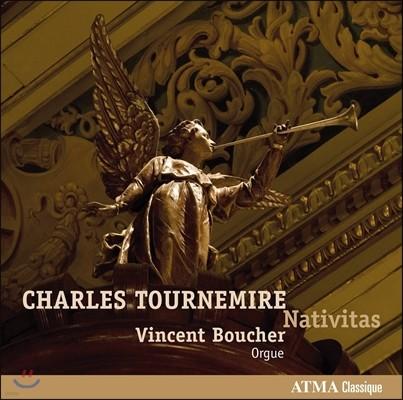 Vincent Boucher 투르느미르: 오르간 작품 2집 - 예수의 탄생 (Tournemire: Works for Organ Vol.2 - Nativitas)