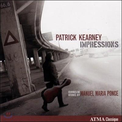 Patrick Kearney 임프레션 - 퐁세: 기타 작품집 (Impressions - Ponce: Guitar Works)