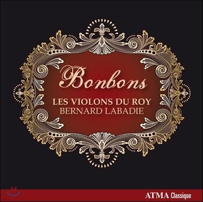 Les Violons du Roy 사탕처럼 달콤한 유명작품 - 제미니아니 / 퍼셀 / 파헬벨 / 바흐 외 (Bonbons - Geminiani / Purcell / Pachelbel / Bach)