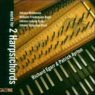 Richard Egarr / Patrick Ayrton 바흐 / 크렙스 / 마테존: 두 대의 하프시코드를 위한 작품집 (Bach / Krebs / Mattheson: Works for 2 Harpsichords)