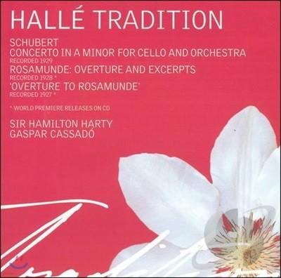 Halle Orchestra / Gaspar Cassado 슈베르트: 아르페지오네 소나타 [첼로 협주곡 편곡 버전], 로자문데 서곡 (Schubert: Cello Concerto, Rosamunde Overture)