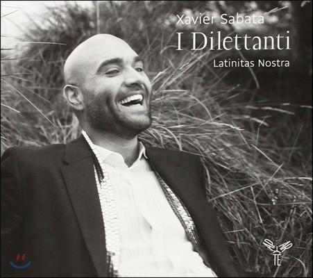Xavier Sabata 애호가들 - 뛰어난 아마추어 작곡가들의 노래집 (I Dilettanti - Maccari / D'Astorga / Benedetti)