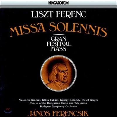 Janos Ferencsik 리스트: 미사 솔렘니스 (Liszt: Missa Solemnis - Gran Festival Mass)