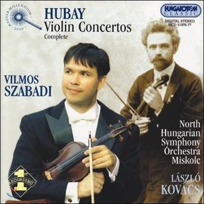 Vilmos Szabadi 후바이: 바이올린 협주곡 전집 (Hubay: Violin Concertos Complete)
