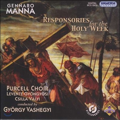 Purcell Choir 젠나로 만나: 성주간을 위한 응창성가 (Gennaro Manna: Responsories for the Holy Week)