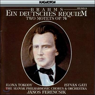 Janos Ferencsik 브람스: 독일 레퀴엠, 모테트 (Brahms: Ein Deutsches Requiem, Two Motets Op.74)