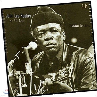 John Lee Hooker - Boom Boom:At His Best