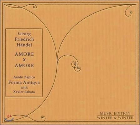 Forma Antiqua 헨델: 사랑 x 사랑 - 칸타타와 기악 편곡집 (Haendel: Amore x Amore)