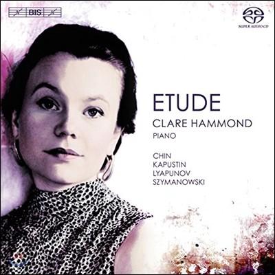 Clare Hammond 리아프노프 / 진은숙 / 시마노프스키 / 카푸스틴: 연습곡 (Chin / Lyapunov / Szymanowski / Kapustin: Etude)