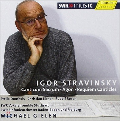 Michael Gielen 스트라빈스키: 칸티쿰 사크룸, 레퀴엠 칸티클스 (Stravinsky: Canticum Sacrum, Requiem Canticles)