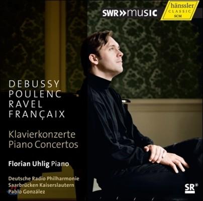 Pablo Gonzalez 드뷔시 / 풀랑크 / 프랑세 / 라벨: 피아노 협주곡 (Debussy / Poulenc / Francaix / Ravel: Piano Concertos)