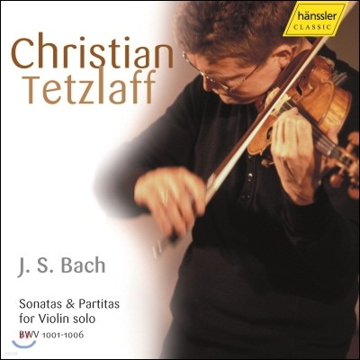 Christian Tetzlaff 바흐: 무반주 소나타와 파르티타 (Bach: Sonata and Partitas for Violin solo)