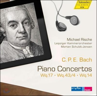 Michael Rische 칼 필립 엠마누엘 바흐: 피아노 협주곡 (C.P.E. Bach: Piano Concertos Wq. 17, 43/4 & 14)