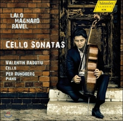 Valentin Radutiu 랄로 / 라벨 / 마냐르: 첼로 소나타 (Lalo / Ravel / Magnard: Cello Sonatas)
