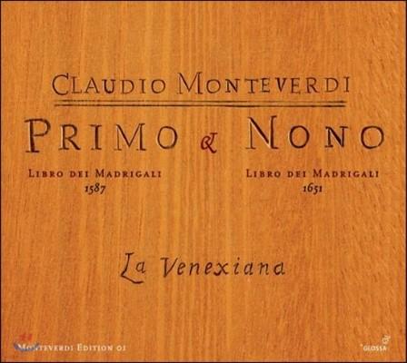 La Venexiana 몬테베르디: 마드리갈 1권 1587, 9권 1651 (Monteverdi: Primo & Nono Libro dei Madrigali)