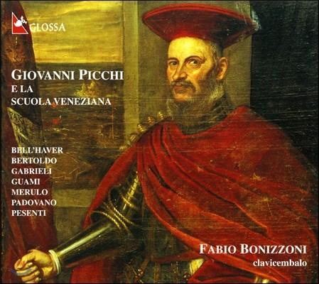 Fabio Bonizzoni 지오반니 피키와 베네치아 악파 작품집 (Giovanni Picchi & La Scuola Veneziana)