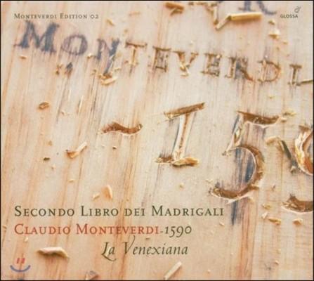 La Venexiana 몬테베르디: 마드리갈 2권 (Monteverdi: Secondo Libro dei Madrigali 1590)