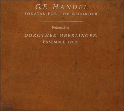 Dorothee Oberlinger 헨델: 리코더 소나타 (Handel: Sonatas For The Recorder)