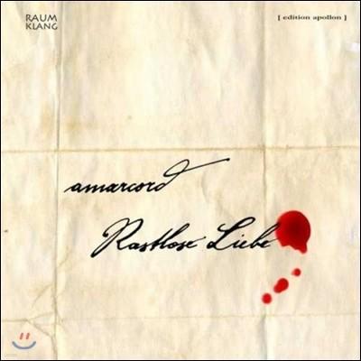 Amarcord '들뜬 사랑' 라이프치히의 작곡가들 - 슈만 / 멘델스존 / 뮐링 (Restless Love - Schumann / Mendelssohn / Muhling)