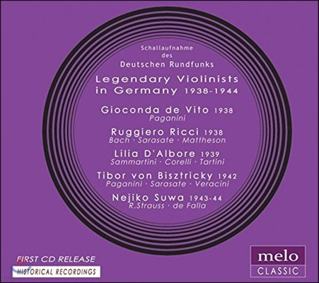 Gioconda de Vito / Ruggiero Ricci / Lilia d'Albore / Tibor von Bisztricky / Nejiko Suwa 전설의 바이올리니스트 2집 `독일` (Legendary Violinists in Germany)