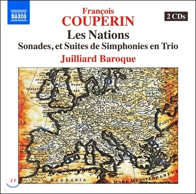 Juilliard Baroque 쿠프랭: 여러 나라들 (Couperin: Les Nations - Sonades, Suites de Simphonies en Trio)
