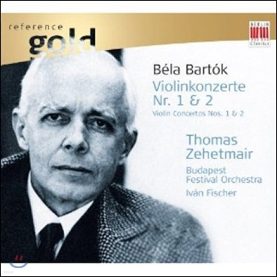 Thomas Zehetmair 바르톡: 바이올린 협주곡 1번, 2번 (Bartok: Violin Concertos No.1, No.2)